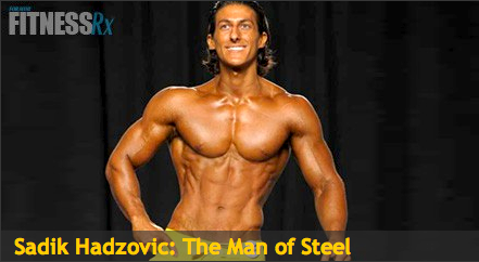 Man of steel Sadik Hadzovic