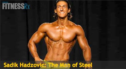 Man of steel Sadik Hadzovic